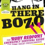 [PDF] [EPUB] Hang in There Bozo: The Ruby Redfort Emergency Survival Guide for Some Tricky Predicaments Download