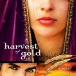 [PDF] [EPUB] Harvest of Gold (Harvest of Rubies, #2) Download