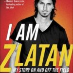 [PDF] [EPUB] I Am Zlatan: My Story On and Off the Field Download
