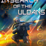 [PDF] [EPUB] In Search of the Uldans (Galactogon, #2) Download