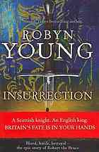 [PDF] [EPUB] Insurrection (The Insurrection Trilogy, #1) Download by Robyn Young