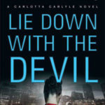 [PDF] [EPUB] Lie Down with the Devil (A Carlotta Carlyle Mystery #12) Download