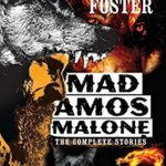 [PDF] [EPUB] Mad Amos Malone: The Complete Stories Download