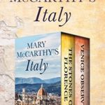 [PDF] [EPUB] Mary McCarthy's Italy: The Stones of Florence and Venice Observed Download