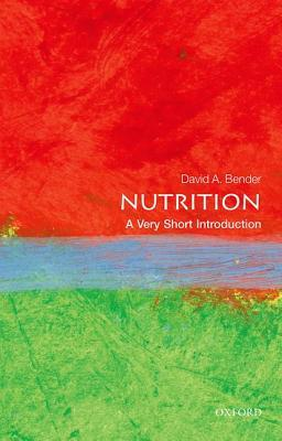 [PDF] [EPUB] Nutrition: A Very Short Introduction Download by David Bender