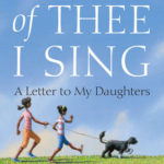 [PDF] [EPUB] Of Thee I Sing: A Letter to My Daughters Download