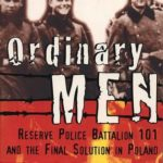 [PDF] [EPUB] Ordinary Men: Reserve Police Battalion 101 and the Final Solution in Poland Download