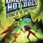 [PDF] [EPUB] Revenge of the Space Pirates (Galactic Hot Dogs, #3) Download
