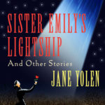 [PDF] [EPUB] Sister Emily's Lightship: And Other Stories Download