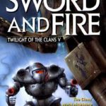[PDF] [EPUB] Sword and Fire (Twilight of the Clans, #5) Download