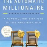 [PDF] [EPUB] The Automatic Millionaire: A Powerful One-Step Plan to Live and Finish Rich Download