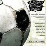 [PDF] [EPUB] The Ball is Round: A Global History of Soccer Download