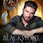 [PDF] [EPUB] The Blackstone Legacy (The Bloodlines Legacy, #3) Download