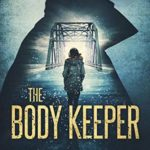 [PDF] [EPUB] The Body Keeper (Detective Jude Fontaine Mysteries #3) Download