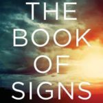 [PDF] [EPUB] The Book of Signs: 31 Undeniable Harbingers of the Apocalypse Download