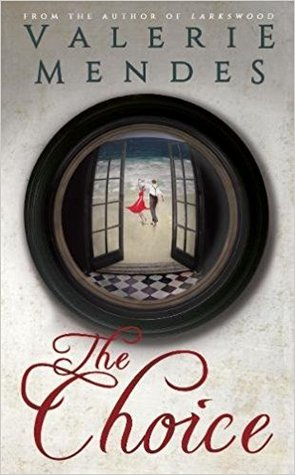 [PDF] [EPUB] The Choice Download by Valerie Mendes