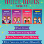 [PDF] [EPUB] The Complete Witch Twins Series: Witch Twins, Witch Twins at Camp Bliss, Witch Twins and Melody Malady, and Witch Twins and the Ghost of Glenn Bly Download
