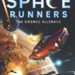 [PDF] [EPUB] The Cosmic Alliance (Space Runners, #3) Download