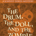 [PDF] [EPUB] The Drum, the Doll, and the Zombie Download