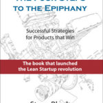 [PDF] [EPUB] The Four Steps to the Epiphany: Successful Strategies for Products that Win Download