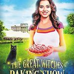 [PDF] [EPUB] The Great Witches Baking Show (Great Witches Baking Show #1) Download