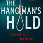 [PDF] [EPUB] The Hangman's Hold (DCI Matilda Darke Series, #4) Download