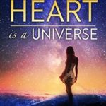 [PDF] [EPUB] The Heart Is a Universe Download