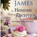 [PDF] [EPUB] The Honeyed Taste of Deception (Angel Lake Mystery #4) Download
