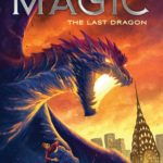 [PDF] [EPUB] The Last Dragon (The Revenge of Magic #2) Download