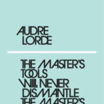 [PDF] [EPUB] The Master's Tools Will Never Dismantle the Master's House Download