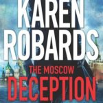 [PDF] [EPUB] The Moscow Deception (The Guardian, #2) Download