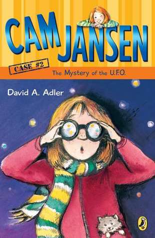 [PDF] [EPUB] The Mystery of the UFO (Cam Jansen Mysteries, #2) Download by David A. Adler