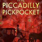 [PDF] [EPUB] The Piccadilly Pickpocket (Detective Lavender Mysteries) Download