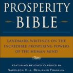 [PDF] [EPUB] The Prosperity Bible: The Greatest Writings of All Time on the Secrets to Wealthand Prosperity Download