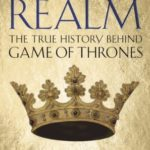 [PDF] [EPUB] The Realm: The True history behind Game of Thrones Download