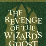 [PDF] [EPUB] The Revenge of the Wizard's Ghost (Johnny Dixon, #4) Download