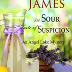 [PDF] [EPUB] The Sour Taste of Suspicion (Angel Lake Mystery #3) Download