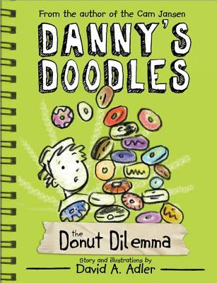 [PDF] [EPUB] The Squirting Donuts (Danny's Doodle, #2) Download by David A. Adler