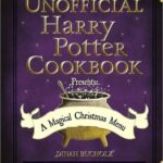 [PDF] [EPUB] The Unofficial Harry Potter Cookbook Presents: A Magical Christmas Menu Download