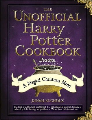 [PDF] [EPUB] The Unofficial Harry Potter Cookbook Presents: A Magical Christmas Menu Download by Dinah Bucholz