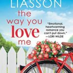 [PDF] [EPUB] The Way You Love Me (Angel Falls, #2) Download