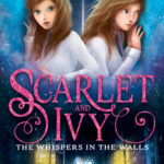 [PDF] [EPUB] The Whispers in the Walls (Scarlet and Ivy, #2) Download