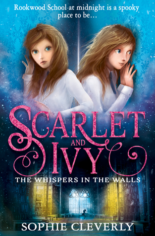 [PDF] [EPUB] The Whispers in the Walls (Scarlet and Ivy, #2) Download by Sophie Cleverly