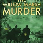 [PDF] [EPUB] The Willow Marsh Murder (The Detective Lavender Mysteries #6) Download