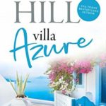 [PDF] [EPUB] Villa Azure: A Greek Island Summer Read (Escape to the Islands Book 1) Download