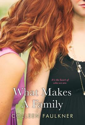 [PDF] [EPUB] What Makes a Family Download by Colleen Faulkner
