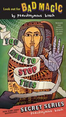 [PDF] [EPUB] You Have to Stop This Download by Pseudonymous Bosch