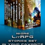 [PDF] [EPUB] You're in Game! Book #2 (Моre LitRPG stories set in your favorite worlds) Download