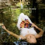 [PDF] [EPUB] A Bouquet of Rue: A Maggie MacGowen Mystery Download