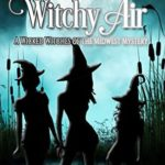 [PDF] [EPUB] A Breath of Witchy Air (Wicked Witches of the Midwest, #12) Download